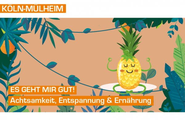 Es geht mir gut - Tagescamp in Köln Mühlheim